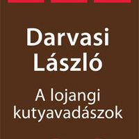 Darvasi László: A lojangi kutyavadászok