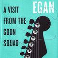 Jennifer Egan: Az elszúrt idő nyomában - A Visit from the Goon Squad