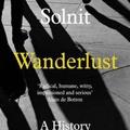 Rebecca Solnit: Wanderlust