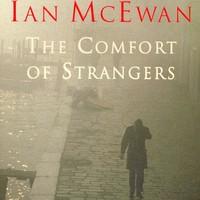 Ian McEwan: Idegenben - The Comfort of Strangers