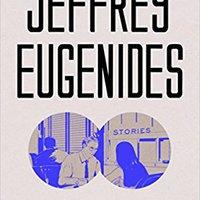 Jeffrey Eugenides: Fresh Complaint
