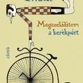 Mark Twain: Megszelídítem a kerékpárt