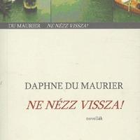 Daphne du Maurier: Ne nézz vissza! - Don't Look Now