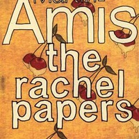 Martin Amis: The Rachel Papers