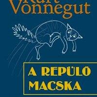 Kurt Vonnegut: A repülő macska - Look at the Birdie
