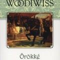 Kathleen E. Woodiwiss: Örökké - Everlasting