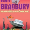 Ray Bradbury: Marsbéli krónikák - The Martian Chronicles