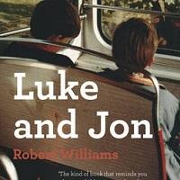 Robert Williams: Luke and Jon