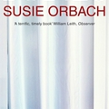 Susie Orbach: Bodies