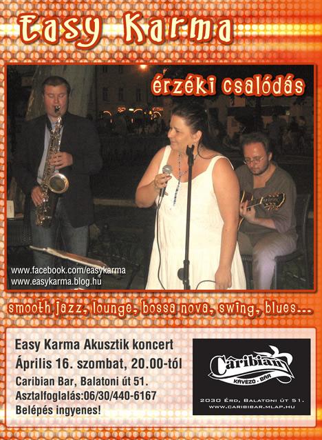 Easy Karma Akusztik koncert Érden a Caribian bárban