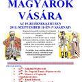 Vásárnaptár - Magyarok vására az Érsekkertben - 2011. szeptember 11. vasárnap 9:00