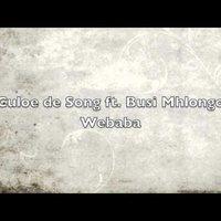 Culoe De Song feat. Busi Mhlongo - Webaba