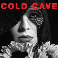 Cold Cave - Confetti