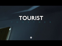 Tourist - Together