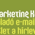 Haladj a korral és az e-mail marketingeddel!