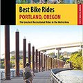{{TXT{{ Best Bike Rides Portland, Oregon: The Greatest Recreational Rides In The Metro Area (Best Bike Rides Series). Amazon Grand which updates porque Ready cuando colocado