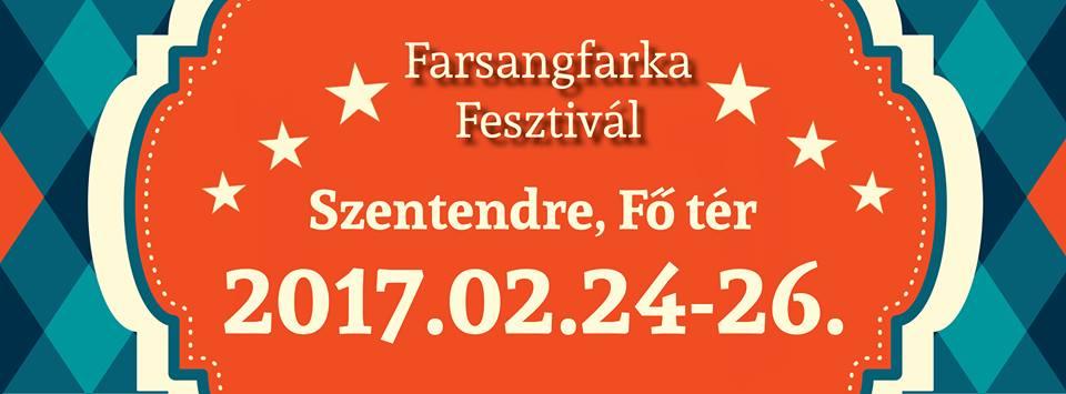 Ki ne hagyja az első Farsangfarka Fesztivált!