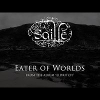 Saille - Eater Of Worlds (az Eldritch albumról)