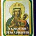 Négy kolostor útja a Pilisben