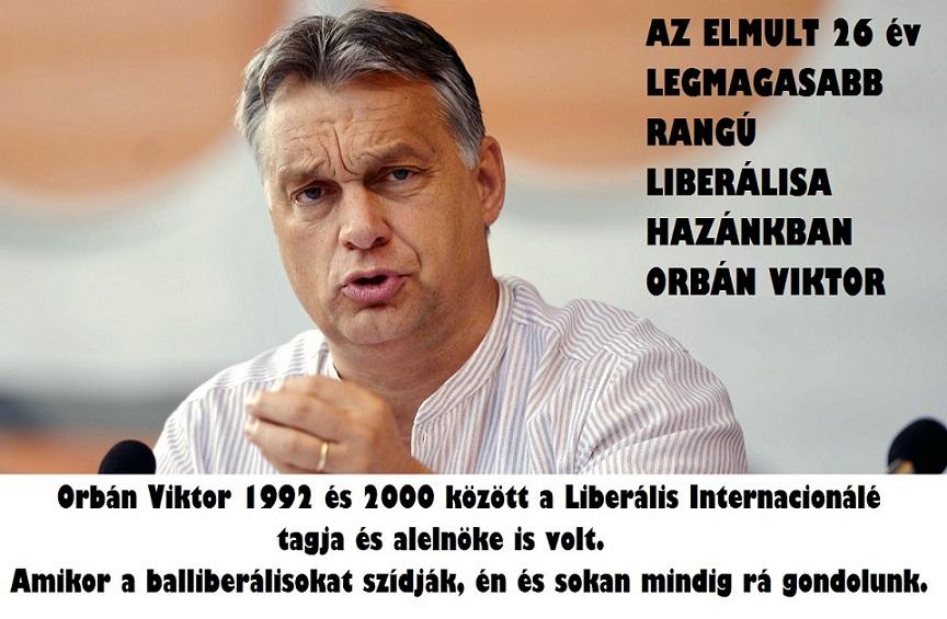 Legnagyobb hazai liberális 26 éve Orbán Viktor