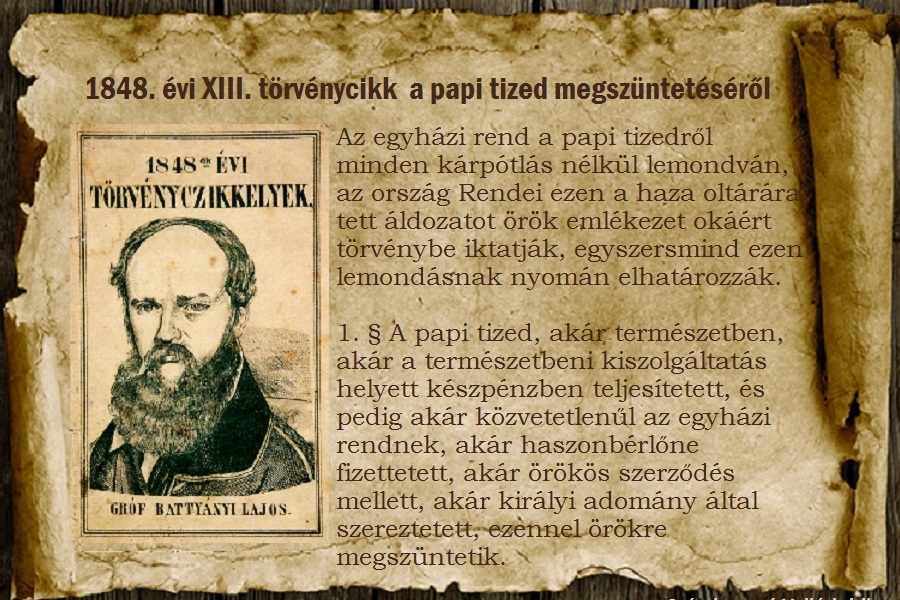 1848-ban szűnt meg a papi tized. Amit mára visszacsináltak.