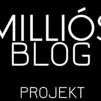 A Milliós Blog Projekt résztvevői! #milliósblog