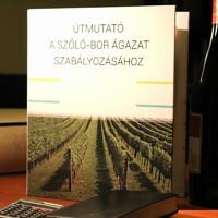 Megjelent a szőlő-bor ágazat szabályozásának útmutatója