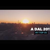 Videó: A Dal 2017 - EuroFaktor Top 30