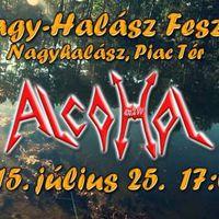 ALCOHOL - Koncert a 8. Nagy-Halász Fesztiválon