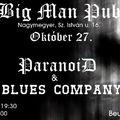 Ma este BLUES COMPANY és PARANOID koncert Nagymegyeren