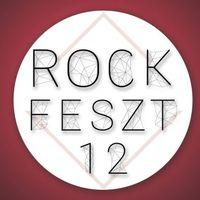 12. ROCKFESZT - Rengeteg fantasztikus fellépő