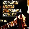 SZLOVÁKIAI MAGYAR ZENEKAROK 3. SZEMLÉJE - Sok meglepetés és lehetőség