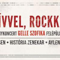 SZÍVVEL, ROCKKAL - Adománykoncert Gelle Szofika-nak