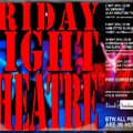 Friday Night Theatre