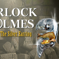 Sherlock Holmes - The Case of the Silver Earring