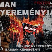 Batman figura és képregény Nyereményjáték a Fantasmaniától!