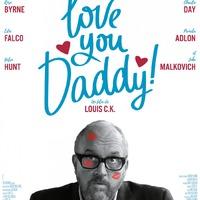 Mindenki szereti Lousi C.K.-t: I Love You, Daddy!-poszter