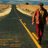 """""""Ez az út végtelen."""""""