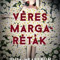 Minden síron nő virág – Julia Heaberlin: Véres margaréták