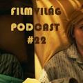 Filmvilág Podcast #22 - Testről, lélekről, Oscarról