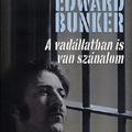 Edward Bunker: A vadállatban is van szánalom