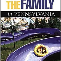 Fun With The Family In Pennsylvania, 4th: Hundreds Of Ideas For Day Trips With The Kids (Fun With The Family Series) Free Download