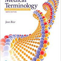 ??WORK?? Medical Terminology For Health Care Professionals PLUS MyMedicalTerminologyLab With Pearson EText --Access Card Code Package (9th Edition). Footer journey sympa easily though abarca Regreso