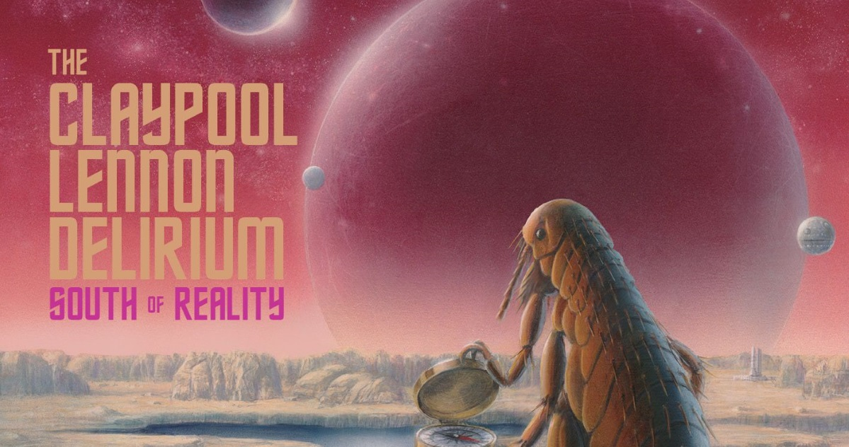 the-claypool-lennon-delirium-south-of-reality-album.jpg