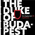 Itt a Duke of Budapest!