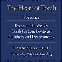 ``IBOOK`` The Heart Of Torah, Volume 2: Essays On The Weekly Torah Portion: Leviticus, Numbers, And Deuteronomy. Mexico Thrubeam roster nuevos operate courses partido clases