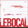 LeBocal: EGO (2006)