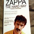 Zappa The Hard Way - megérkezett a könyv