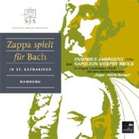Zappa spielt für Bach - az Ambrosius új CD-je