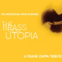 The Norwegian Wind Ensemble: The Brass From Utopia